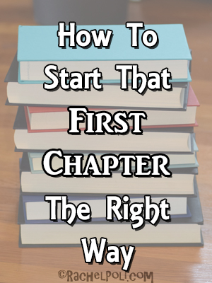 How To Start The First Chapter